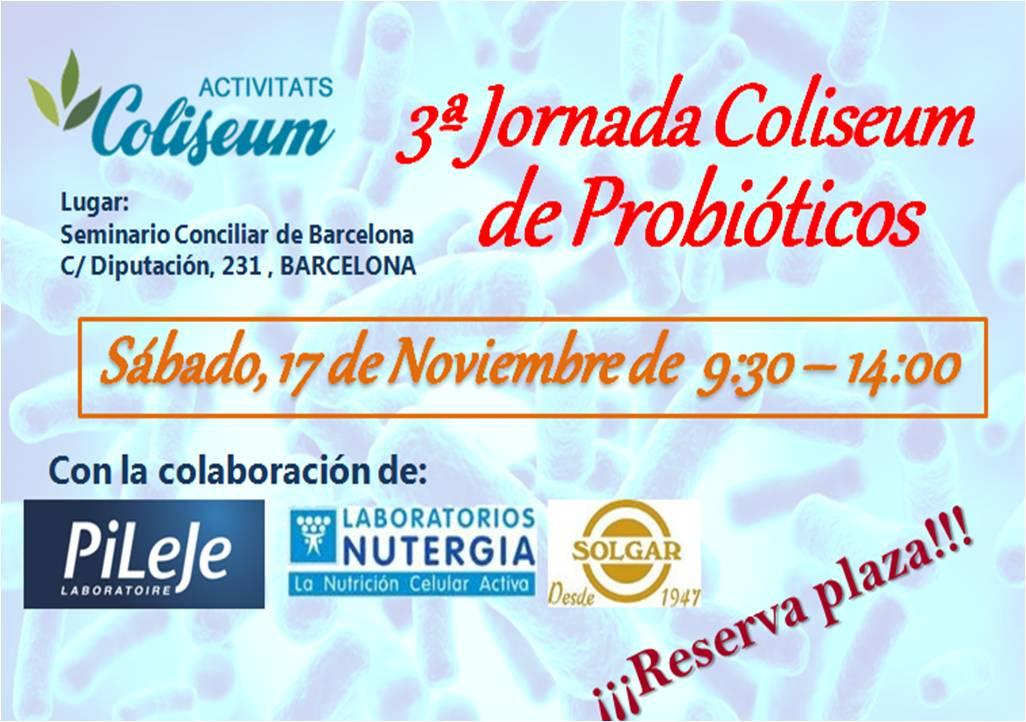 3a Jornada Coliseum PROBIÓTICOS: 2 niveles, Principiantes y Profesionales de la Salud
