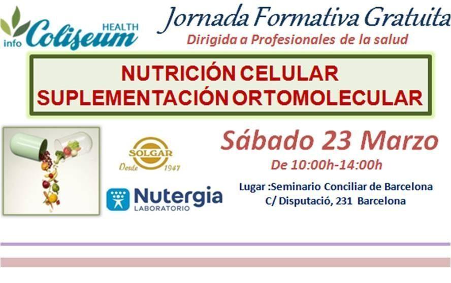 JORNADA NUTRICIÓN CELULAR, SUPLEMENTACIÓN ORTOMOLECULAR Dirigido a profesionales de la salud