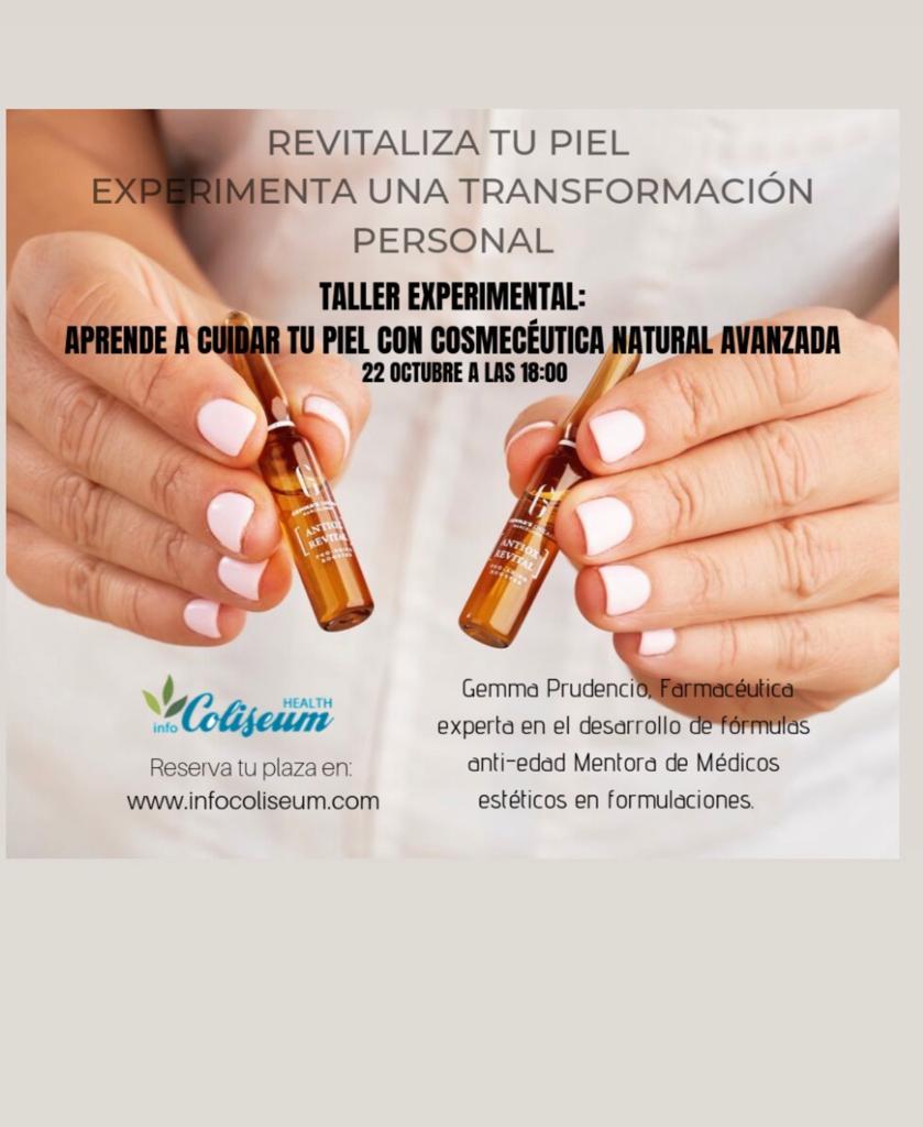 TALLER EXPERIMENTAL: Aprende a cuidar la piel con Cosmecéutica Natural Avanzada