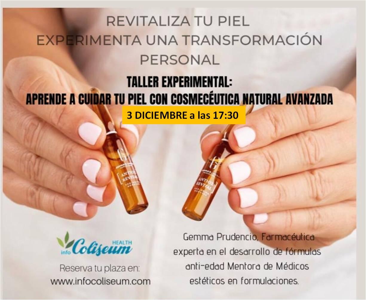 CANCELADO!! TALLER EXPERIMENTAL: Aprende a cuidar la piel con Cosmecéutica Natural Avanzada