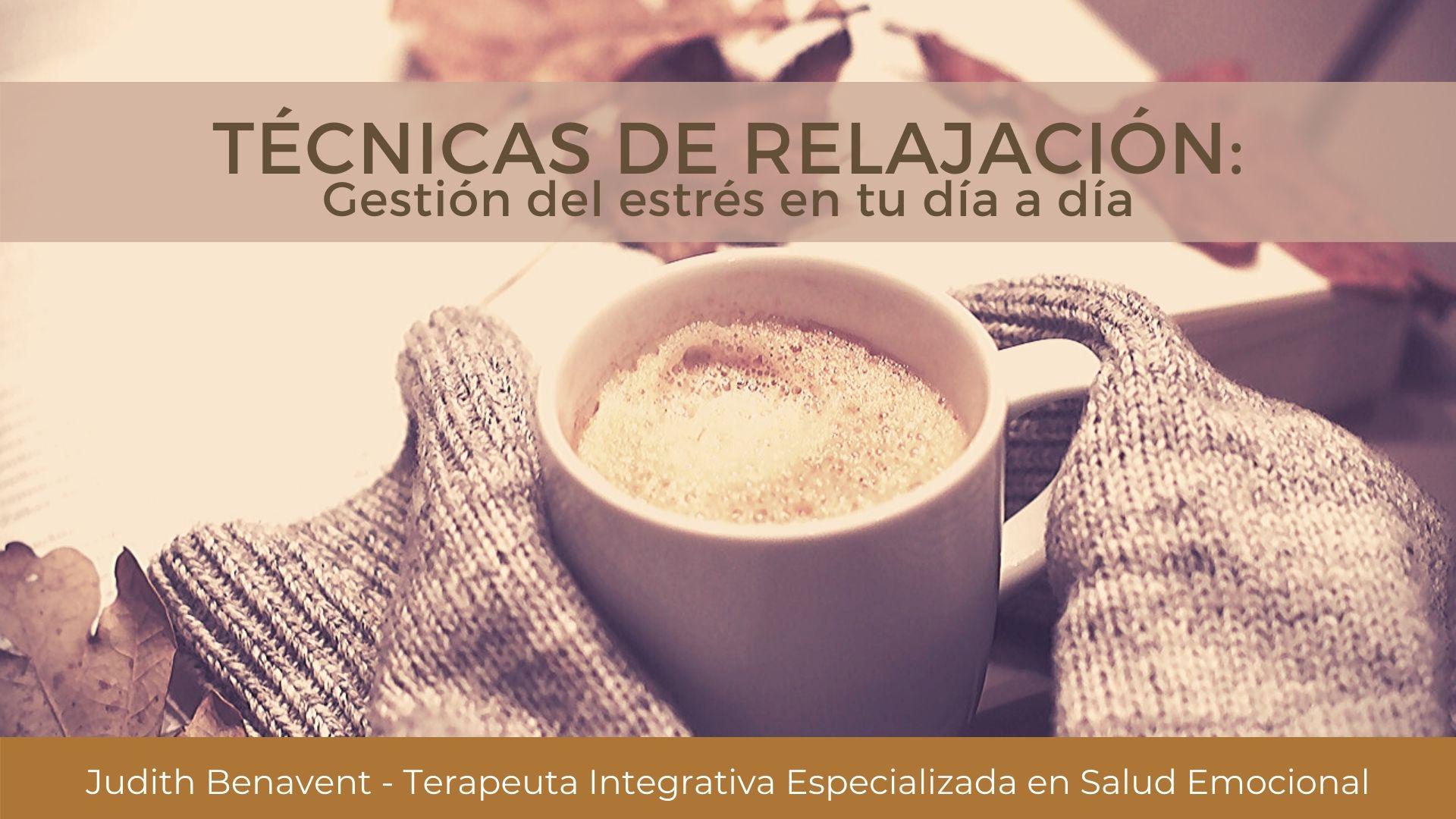 (Pospuesta al 11 de febrero)Técnicas de relajación: Gestión del Estrés en tu día a día
