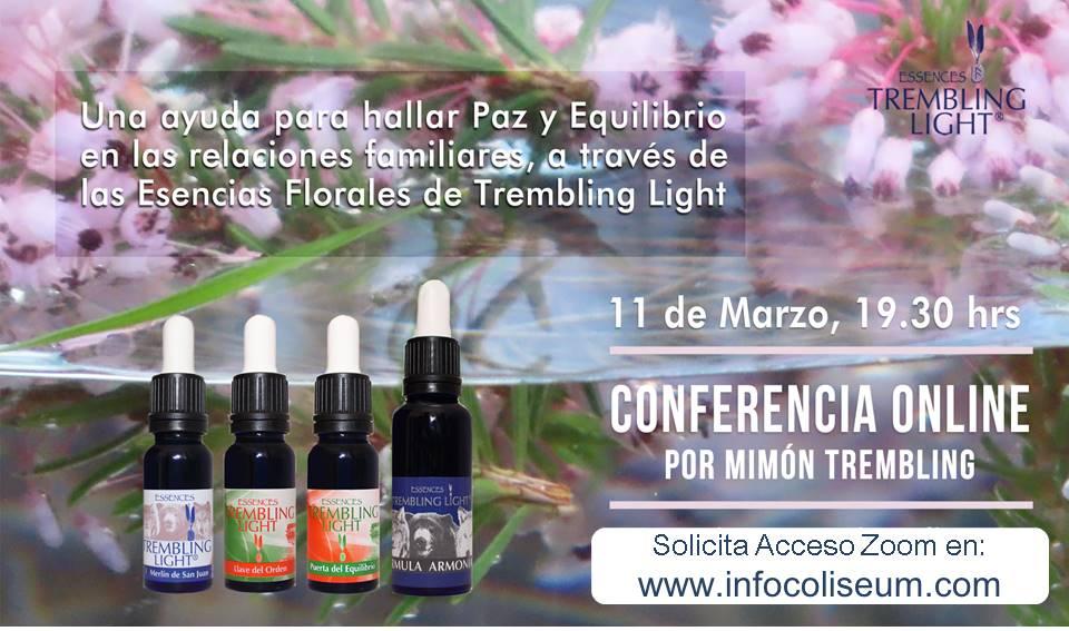 Conferencia por Zoom: Una ayuda para hallar Paz y Equilibrio en las relaciones familiares, a través de las Esencias Florales de Trembling Light.