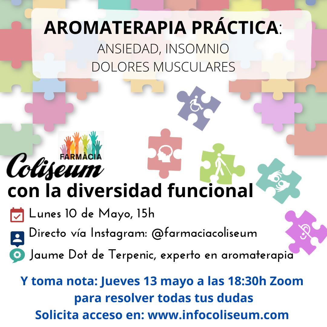 Coliseum con la Diversidad Funcional: Aromaterapia práctica para ansiedad, estrés, insomnio y dolores musculares