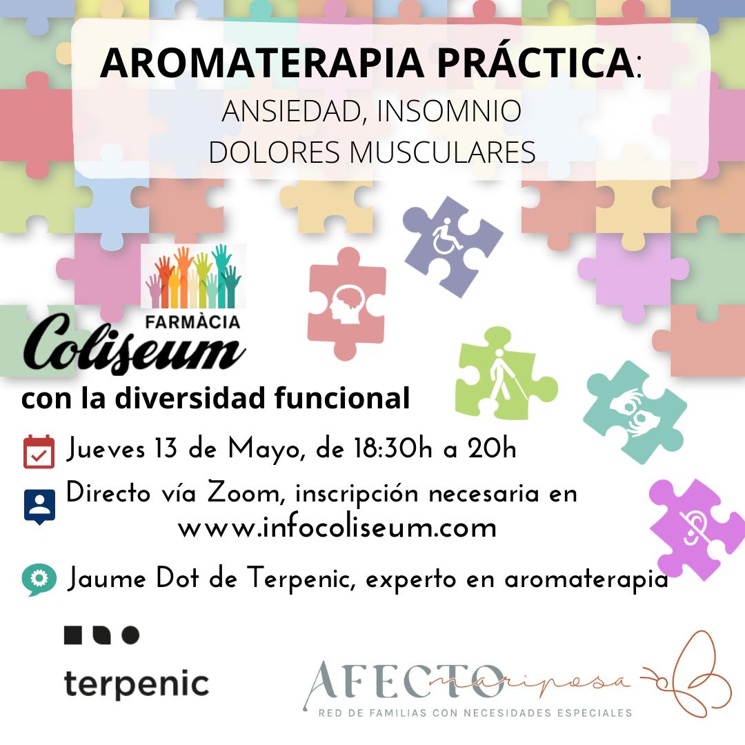 Diversidad funcional: Aromaterapia práctica enfocada a familias de niños con necesidades especiales: ansiedad, insomnio, dolor muscular...